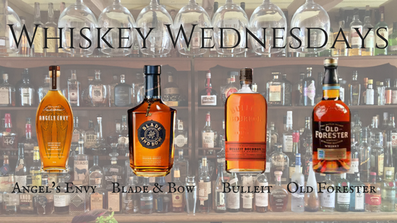 Whiskey Wednesdays - Bourbon Angels Envy, Blade and Bow, Bulleit Bourbon, Old Forester