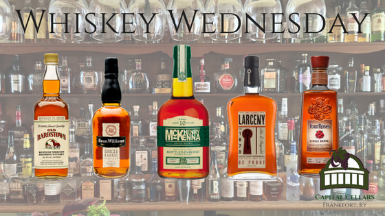 Whiskey Wednesday - Evan Williams Single Barrel  Henry McKenna 10 yr Single Barrel Bottled in Bond Old Bardstown Bottled in Bond Four Roses Single Barrel Larceny