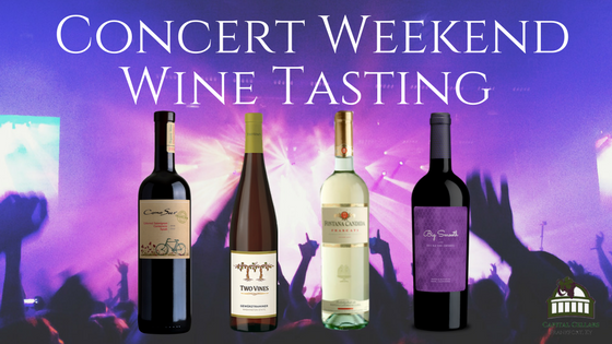 Capital Cellars Concert Weekend Wine Tasting - Fontana Candida Frascati - Italy, Two Vines Gewurtztraminer - Washington State, Big Smooth Old Vine Zinfandel - California, Cono Sur *Organic* Cabernet Sauvignon Chile