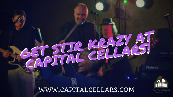 Get Stir Krazy at Capital Cellars