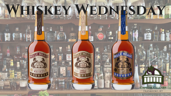 Whiskey Wednesday - Belle Meade Straight Bourbon Whiskey Belle Meade 10 yr lf Single Barrel Belle Meade Cognac Finished Bourbon