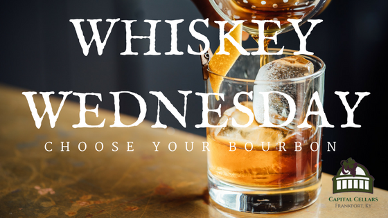 whiskey Wednesday Choose your Bourbon