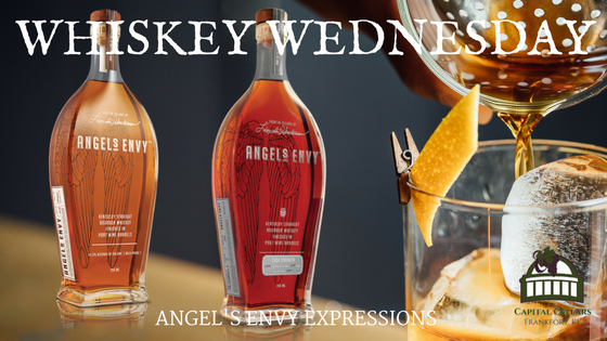 Whiskey Wednesday - Angel's Envy Port Finish, Angel's Envy Cask Strength