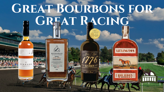 Great bourbons for great racing