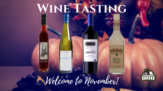 WT - Welcome to November Wine Tasting: Stonebrook Winery Black Knight Blackberry Wine Santa Ema 2013 Merlot Reserva Tornino Mediterraneo 2014 Chenin Blanc Benchmark Old No. 8 Egg Nog